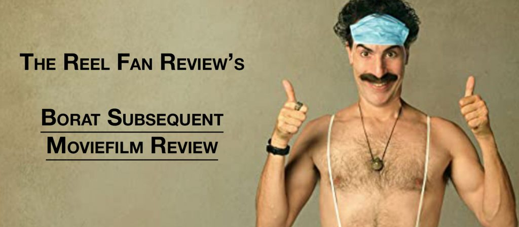 Borat Subsequent Film Review Cover photo
