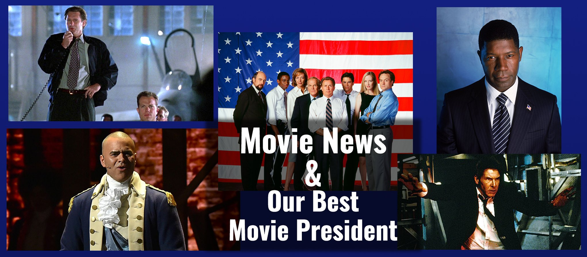 Movie News and our best movie president cover